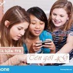 Cách kiểm tra tên gói cước 4G Vinaphone thuê bao đang sử dụng