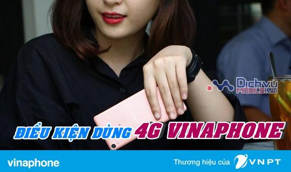 Điều kiện sử dụng dịch vụ mạng 4G Vinaphone