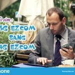 Cách chuyển đổi sim 3G Ezcom thành sim 4G Ezcom Vinaphone nhanh
