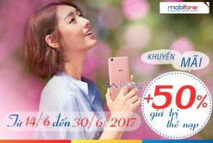 Mobifone khuyến mãi 50% giá trị thẻ nạp từ 14/6-30/06/2017