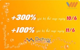 Vietnamobile khuyến mãi 300% và 100% giá trị thẻ nạp ngày 10/6 và 11/6/2017