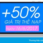 Vinaphone khuyến mãi 50% thẻ nạp có điều kiện ngày 16/6/2017