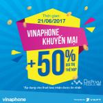 Khuyến mãi nạp thẻ Vinaphone cục bộ ngày 21/6/2017