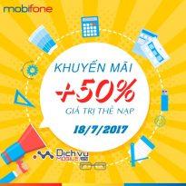Mobifone khuyến mãi 50% giá trị thẻ nạp ngày 18/7/2017