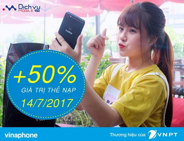 Vinaphone khuyến mãi 50% thẻ nạp ngày 14/7/2017