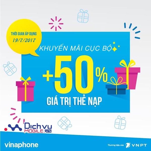 Vinaphone khuyến mãi 50% giá trị thẻ nạp ngày 19/7/2017