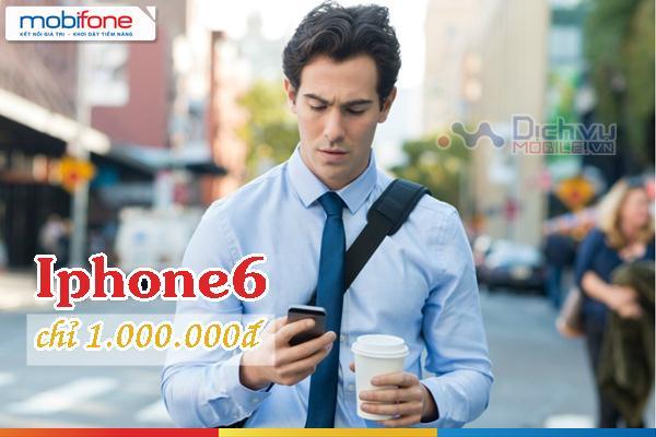 Mobifone khuyến mãi bán Iphone 6 chỉ 1 triệu đồng