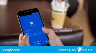 Đăng ký gói cước truy cập Facebook mạng Vinaphone
