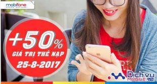 Mobifone khuyến mãi 50% giá trị thẻ nạp ngày 25/8/2017