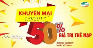 Mừng Quốc Khánh: Viettel khuyến mãi 50% giá trị thẻ nạp ngày 1/9/2017