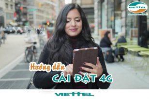 Hướng dẫn cài đặt 4G Viettel