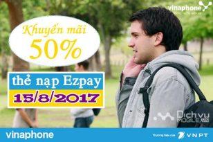 Khuyến mãi nạp Ezpay VInaphone ngày 15/8/2017