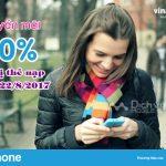 Vinaphone khuyến mãi ngày 22/8/2017 tặng 50% thẻ nạp