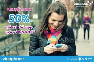 Khuyến mãi nạp thẻ Vinaphone cục bộ ngày 22/8/2017