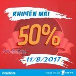 Vinaphone khuyến mãi tặng 50% thẻ nạp ngày vàng 11/8/2017