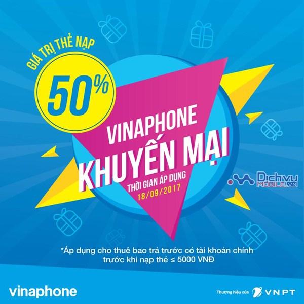 Vinaphone khuyến mãi 50% giá trị thẻ nạp ngày 18/9/2017