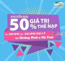 Viettel khuyến mãi 50% thẻ nạp từ 20/9 đến 25/9 tại Hà Tĩnh và Quảng Bình