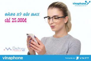 Vinaphone khuyến mãi đăng ký gói MAX chỉ với 20.000đ tháng