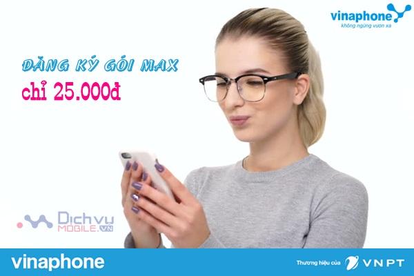 vinaphone khuyen mai dang ky goi max chi 25000