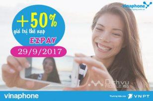 Vinaphone khuyến mãi nạp Ezpay trong ngày 29/9/2017