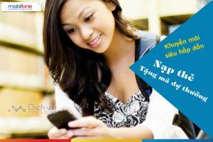 Chương trình khuyến mãi Mobifone nạp thẻ tặng mã dự thưởng