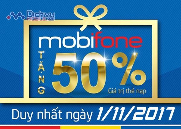 Mobifone khuyến mãi ngày vàng : Tặng 50% giá trị thẻ nạp ngày 1/11/2017