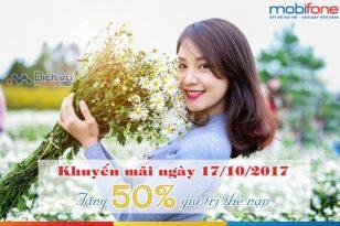 Chương trình khuyến mãi nạp thẻ Mobifone ngày 17/10/2017