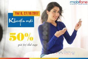 Mobifone khuyến mãi tặng 50% thẻ nạp ngày 27/10/2017