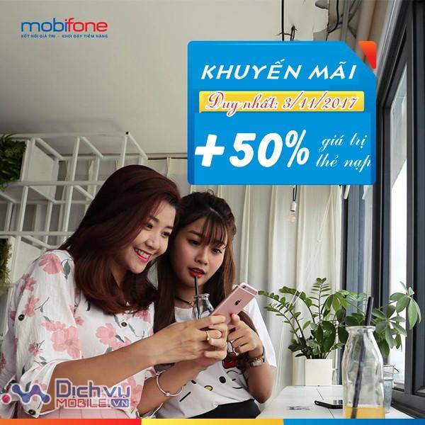 Mobifone khuyến mãi 50% giá trị thẻ nạp ngày 3/11/2017