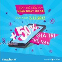Vinaphone khuyến mãi 50% giá trị thẻ nạp không giới hạn ngày 7/11/2017