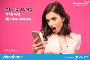 Chương trình khuyến mãi dùng 3G/4G Vinaphone trúng ngay điện thoại Samsung