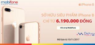 Mobifone khuyến mãi bán iphone8 chỉ từ 6.190,000đ