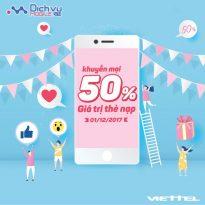 Viettel khuyến mãi 50% giá trị thẻ nạp ngày 1/12/2017