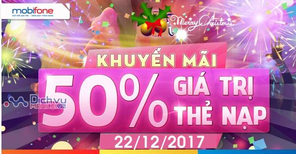 Mobifone tặng 50% thẻ nạp ngày 22/12/2017 mừng Noel