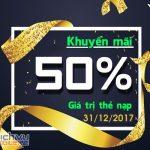 Viettel khuyến mãi tặng 50% thẻ nạp trong ngày vàng 31/12/2017