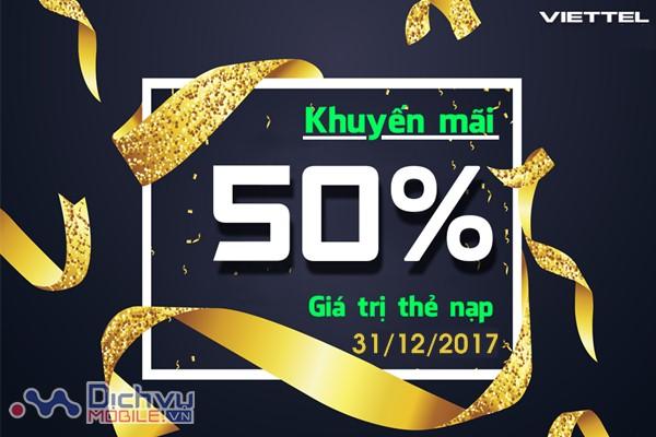 Viettel khuyến mãi 50% thẻ nạp ngày vàng 31/12/2017