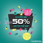 Viettel khuyến mãi 50% giá trị thẻ nạp trong hai ngày liên tiếp 7 và 8/12/2017