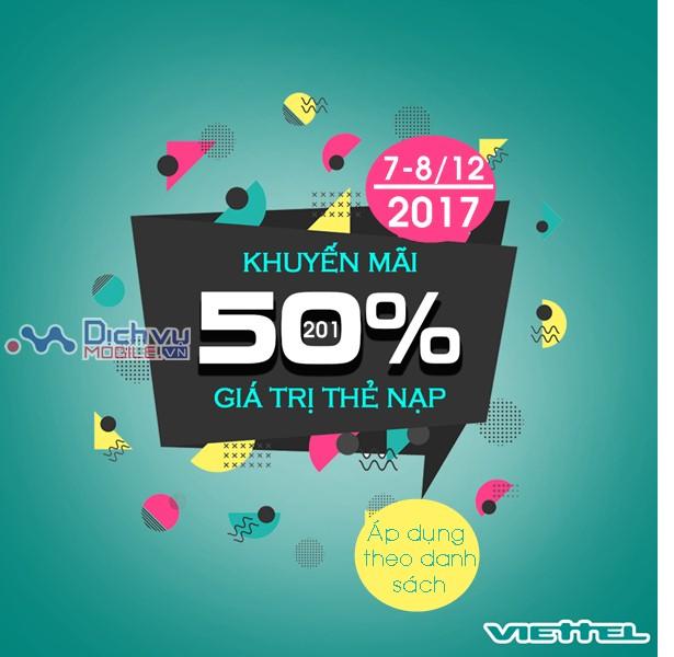 Viettel khuyến mãi 50% giá trị thẻ nạp hai ngày liên tiếp 7-8/12/2017