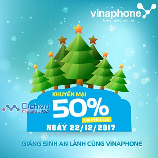 Vinaphone khuyến mãi 50% giá trị thẻ nạp 12/12/2017