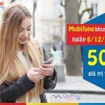 Mobifone khuyến mãi tặng 50% giá trị thẻ nạp ngày vàng 6/12/2017