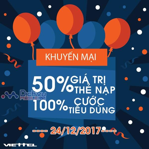 Viettel khuyến mãi khủng: Tặng 50% thẻ nạp và 100% cước tiêu dùng ngày 24/12/2017