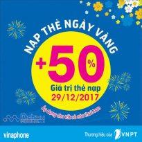 Vinaphone khuyến mãi 50% thẻ nạp ngày vàng 29/12/2017