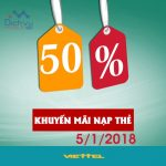 Viettel khuyến mãi tặng 50% giá trị thẻ nạp duy nhất ngày 5/1/2018