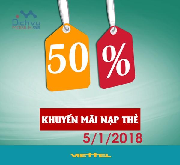 Viettel khuyến mãi 50% giá trị thẻ nạp ngày 5/1/2018