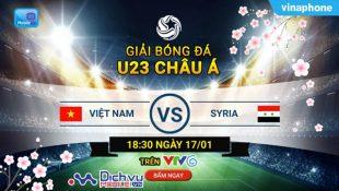 Cách xem VCK U23 Châu Á 2018 cực chuẩn cùng Mobile TV mạng Vinaphone