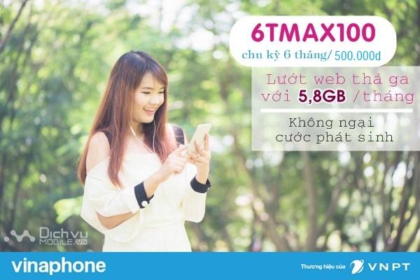 Hướng dẫn đăng ký gói 6TMAX100 Vinaphone ưu đãi 34,8GB data trong 6 tháng