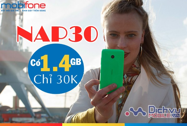 Nạp thêm 1,4GB lưu lượng chỉ 30,000đ với gói NAP30 mạng Mobifone