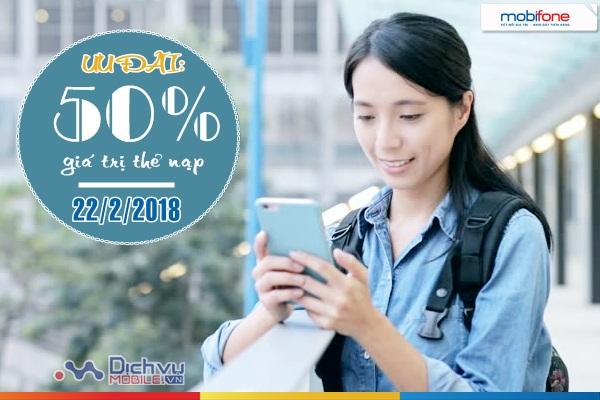 Mobifone khuyến mãi 50% thẻ nạp ngày vàng 22/2/2018