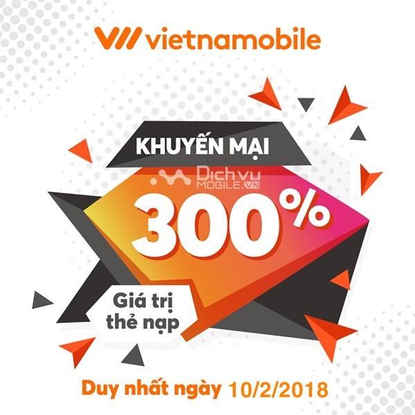 Vietnamobile khuyến mãi 300% thẻ nạp duy nhất ngày 10/02/2018