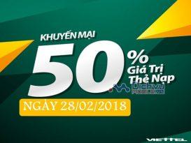 Viettel khuyến mãi tặng 50% thẻ nạp trong ngày vàng 28/2/2018